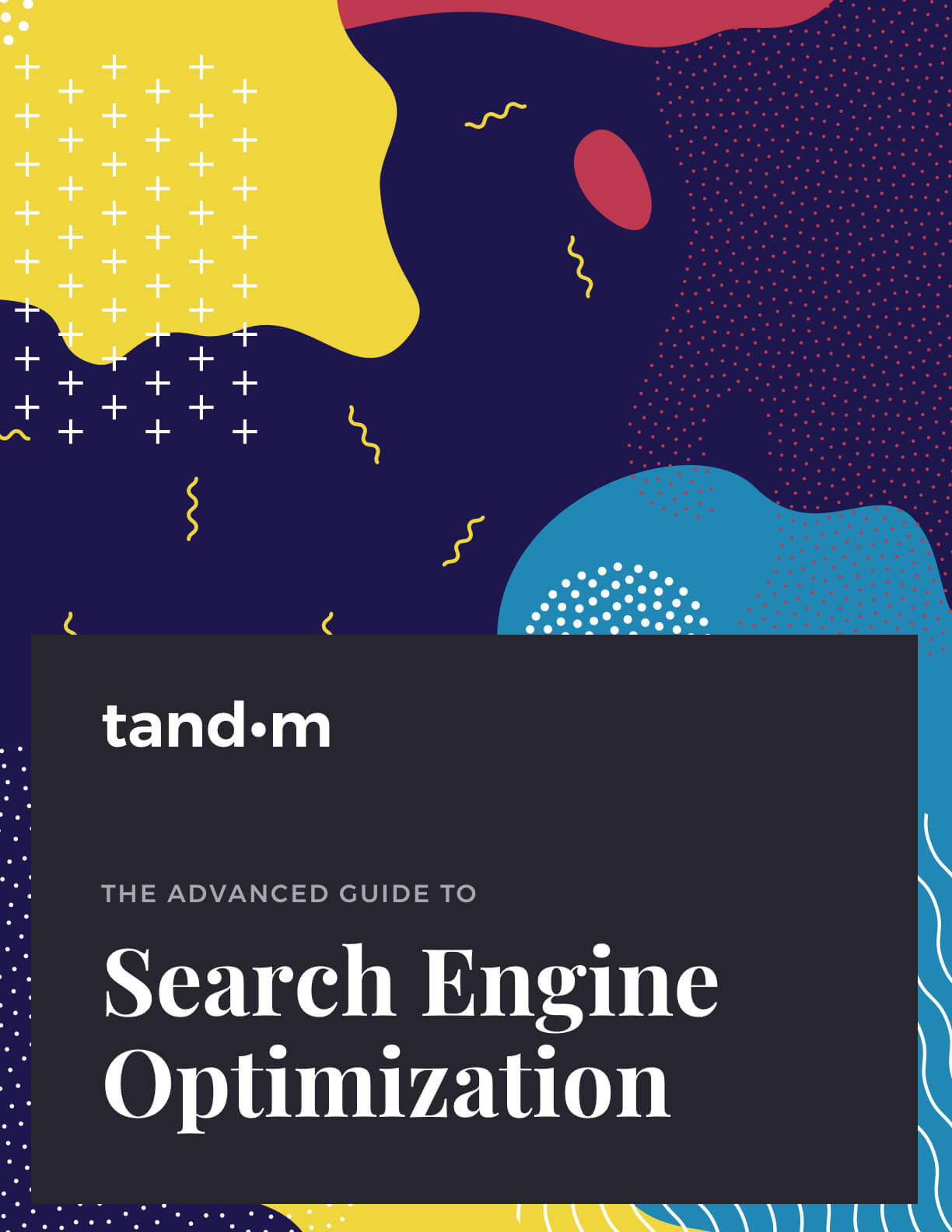 Advanced Guide to Search Engine Optimization